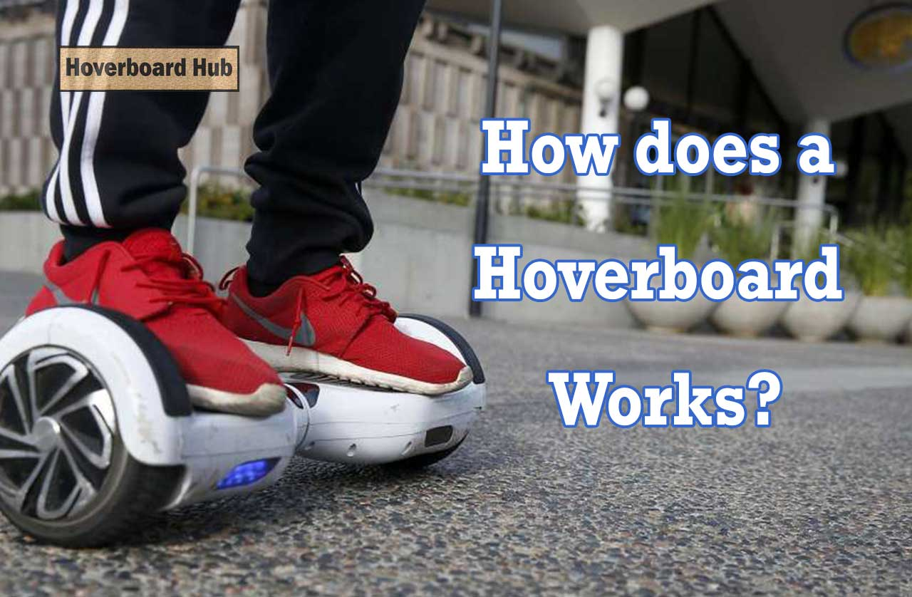 How does a Hoverboard Works?
