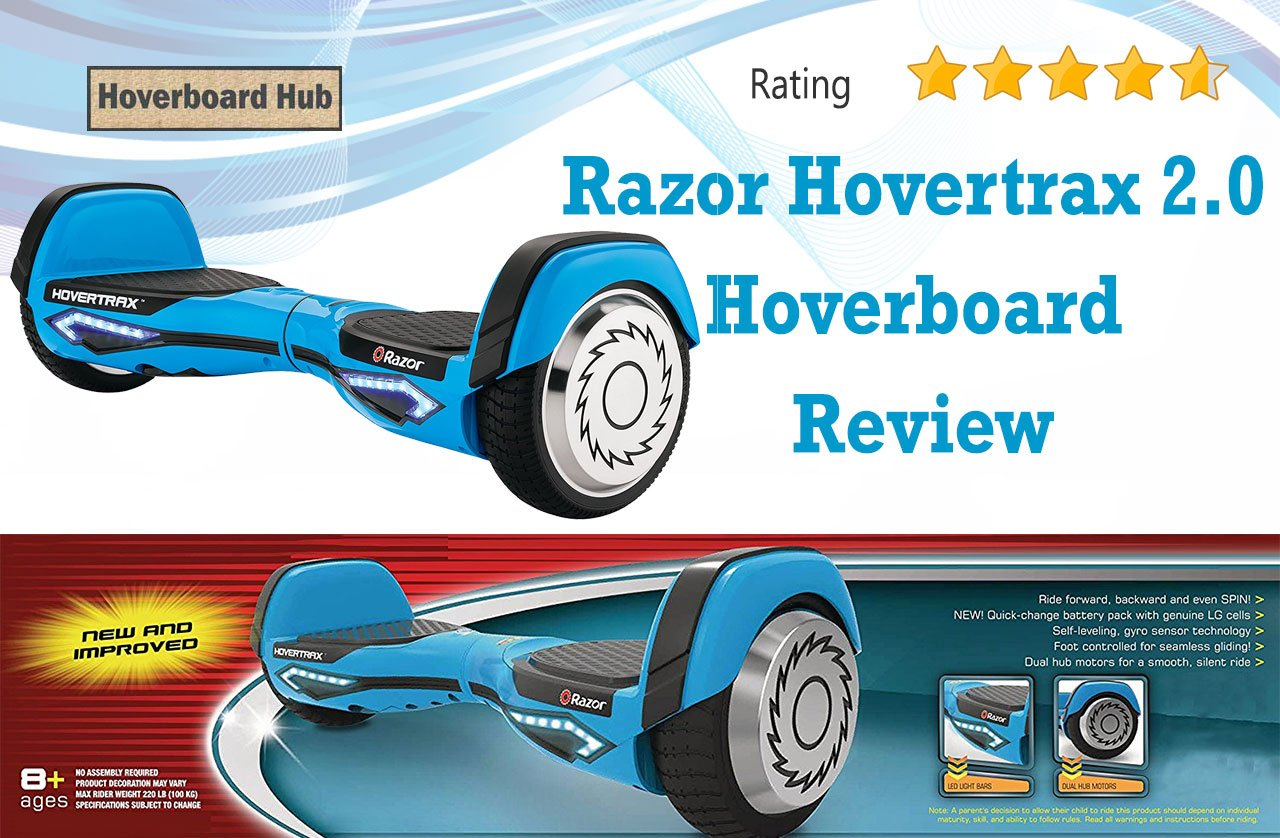 Razor Hovertrax 2 0 Hoverboard Review Hoverboard Hub