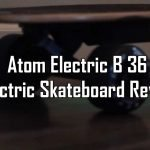Atom Electric B.36 Electric Skateboard