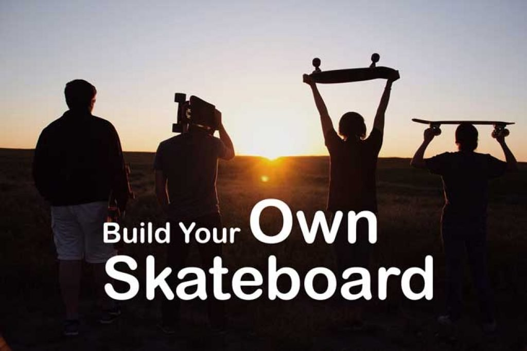 Skateboard Building from Scratch