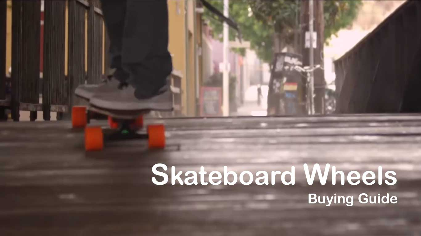 Skateboard Wheels buying guide